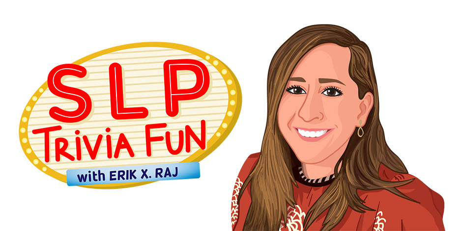 SLP Trivia Fun Welcomes Bri Jennissen from Minnesota