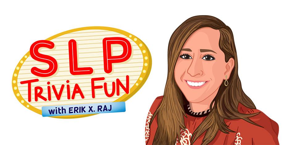 SLP Trivia Fun Welcomes Bri Jennissen from Minnesota