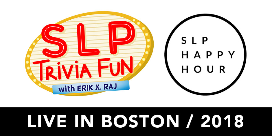 SLP Trivia Fun Live in Boston, Massachusetts