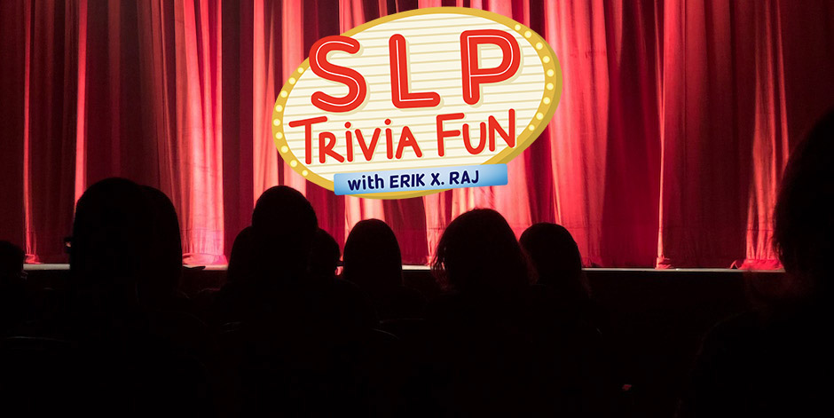 The SLP Trivia Fun Podcast Is Coming Soon